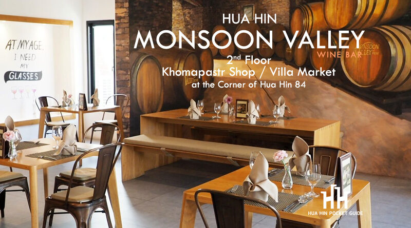 Monsoon Valley Wine Bar Hua Hin